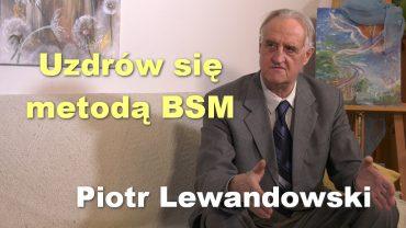 Piotr Lewandowski metoda BSM