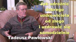 Tadeusz Pawlowski uzdrowiciel
