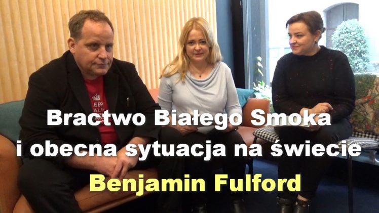 Bractwo Białego Smoka i obecna sytuacja na świecie – Benjamin Fulford