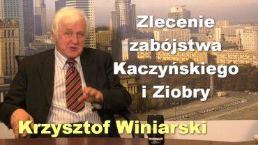 Krzysztof Winiarski zabojstwo Kaczynskiego