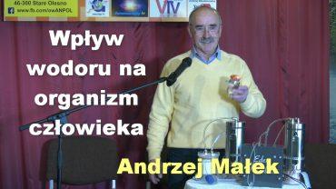 Wpływ wodoru na organizm człowieka – Andrzej Małek
