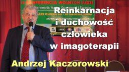 Andrzej Kaczorowski reinkarnacja