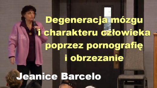 Degeneracja mózgu i charakteru człowieka poprzez pornografię i obrzezanie – Jeanice Barcelo