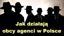 Jak działają obcy agenci w Polsce – Leszek Bubel