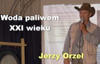 Jerzy Orzel woda paliwem