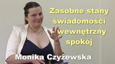 Monika Czyzewska wewnetrzny spokoj