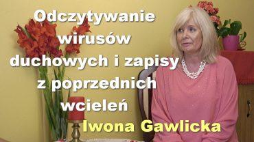 Iwona Gawlicka duchowe wirusy