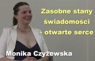 Monika Czyzewska otwarte serce