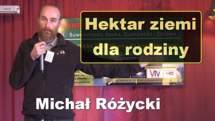 Hektar ziemi dla rodziny – Michał Różycki