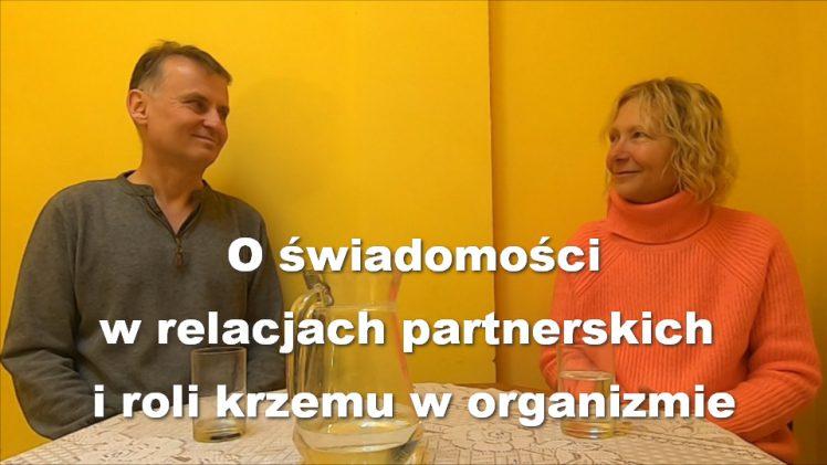 O świadomości w relacjach partnerskich i roli krzemu w organizmie – Idalia Raganowicz i Robert Kucharski