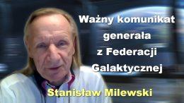 Stanislaw Milewski wazny komunikat