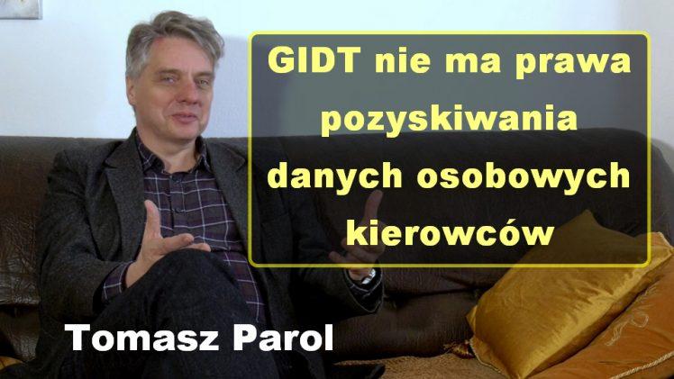 GIDT nie ma prawa pozyskiwania danych osobowych kierowców – Tomasz Parol