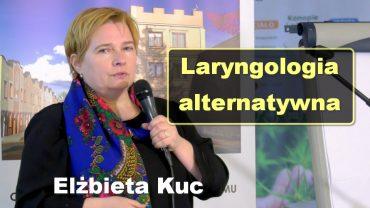 Ela Kuc laryngologia alternatywna