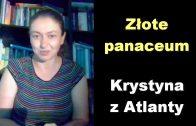 Krystyna z Atlanty golden panaceum
