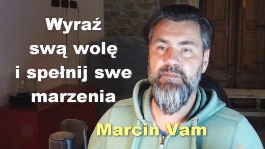 Marcin Vam akt woli