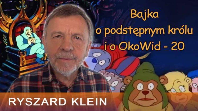 Bajka o podstępnym królu i o OkoWid-20 – Ryszard Klein