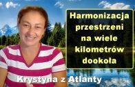 Harmonizacja przestrzeni na wiele kilometrów dookoła – Krystyna z Atlanty [11]