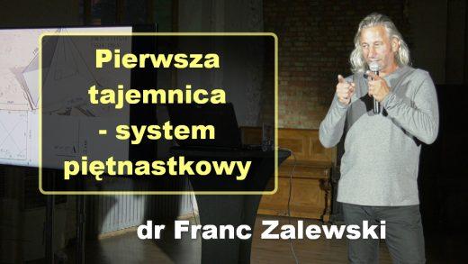 Pierwsza tajemnica – system piętnastkowy – dr Franc Zalewski