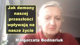 Malgorzata Bodnariuk demony przeszlosci