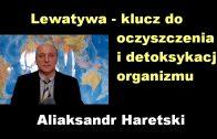 Lewatywa – klucz do oczyszczenia i detoksykacji organizmu – Aliaksandr Haretski