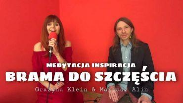 Brama do szczescia – Grazyna Klein i Mariusz Alin