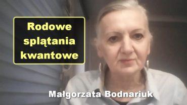 Malgorzata Bodnariuk rodowe splatania