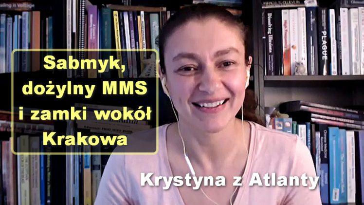 Sabmyk, dożylny MMS i zamki wokół Krakowa – Krystyna z Atlanty [16]