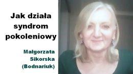 Malgorzata Sikorska jak dziala