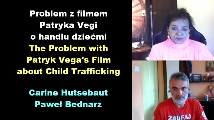Problem z filmem Patryka Vegi o handlu dziećmi – Carine Hutsebaut i Paweł Bednarz