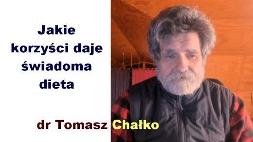 Jakie korzyści daje świadoma dieta – dr Tomasz Chałko