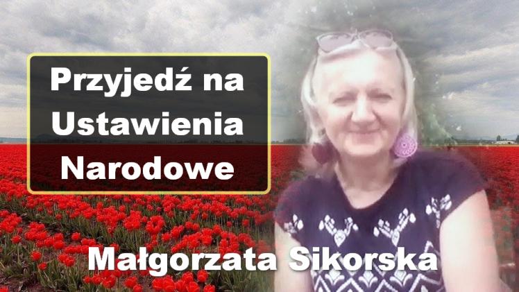 Przyjedź na Ustawienia Narodowe – Małgorzata Sikorska