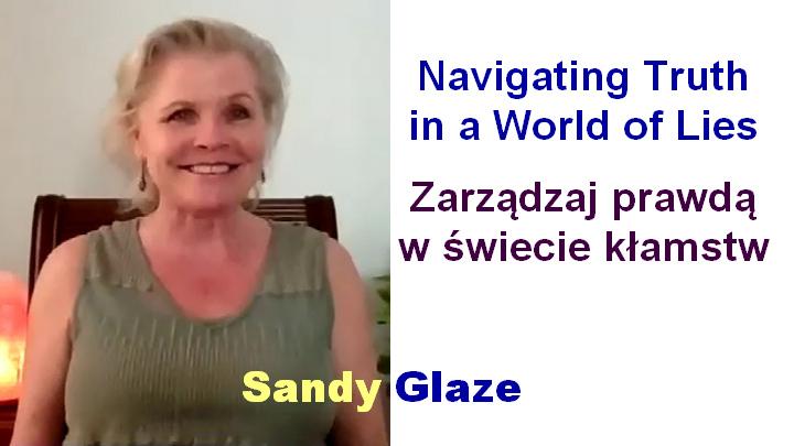 Zarządzaj prawdą w świecie kłamstw – Sandy Glaze