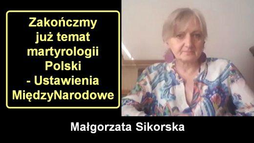 Zakończmy już temat martyrologii Polski – Ustawienia MiędzyNarodowe
